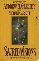 Sacred Visions ed by Andrew Greeley